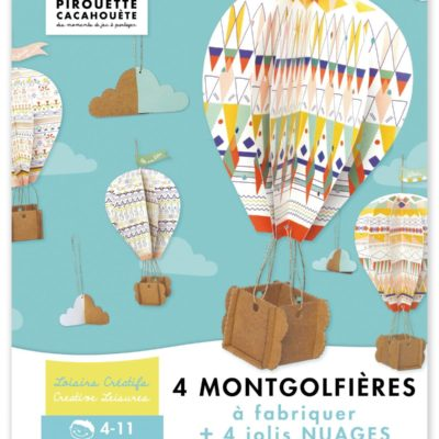 mongolfieres kit enfant pirouette cacahouete